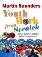 Youth Work From Scratch eBook