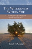 The Wilderness Within You eBook