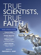 True Scientists, True Faith eBook