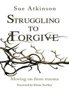 Struggling to Forgive eBook