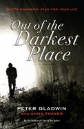 Out of the Darkest Place: God's Comeback Plan For Your Life eBook