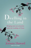 Dwelling in the Land eBook