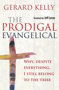 The Prodigal Evangelical eBook