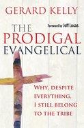 The Prodigal Evangelical eBook
