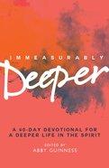 Immeasurably Deeper eBook