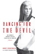 Dancing For the Devil eBook