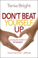 Don't Beat Yourself Up eBook