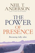 Power of Presence: The a Love Story eBook