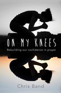 On My Knees Paperback
