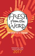 Fresh From the Word 2017: The Bible For a Change eBook