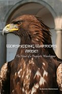Worshipping Warriors Arise! eBook