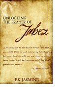 Unlocking the Prayer of Jabez eBook