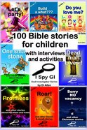 100 Bible Stories For Children (With Interviews And Activities) eBook