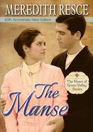 The Manse (#01 in Heart Of Green Valley Series) Paperback