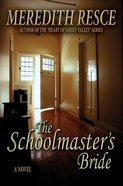 The Schoolmaster's Bride eBook
