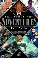 Extraordinary Adventures eBook