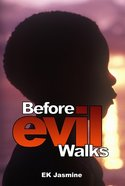Before Evil Walks eBook