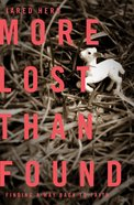 More Lost Than Found eBook