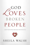 God Loves Broken People eBook