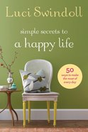 Simple Secrets to a Happy Life eBook