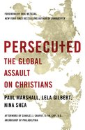 Persecuted: The Global Assault on Christians eBook