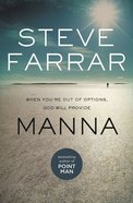 Manna: When You're Out of Options, God Will Provide eBook