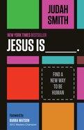 Jesus is ___. eBook