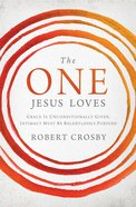 The One Jesus Loves eBook