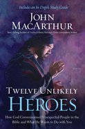 Twelve Unlikely Heroes eBook
