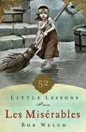 52 Little Lessons From Les Miserables eBook