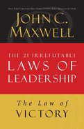 The Law of Victory (#15 in 21 Irrefutable Laws Of Leadership Lesson Series) eBook