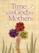 Time With God For Mothers eBook