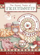 The Sweet Taste of Friendship eBook