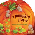 Pumpkin Prayer,A eBook