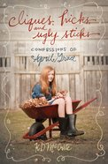 Cliques, Hicks and Ugly Sticks (#02 in The Confessions Of April Grace Series) eBook
