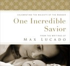 One Incredible Saviour eBook