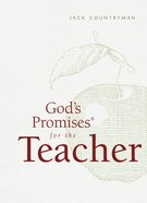 God's Promises For the Teacher eBook