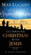 Celebrating Christmas With Jesus eBook