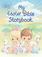 Precious Moments: My Easter Bible Storybook eBook