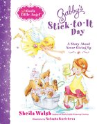 Stick-To-It Day (Gabby, God's Little Angel Series) eBook