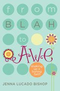 From Blah to Awe eBook