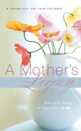 A Mother's Legacy (Journal) eBook