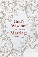 God's Wisdom For Your Marriage eBook