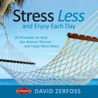 Stress Less and Enjoy Each Day eBook