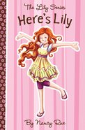 Here's Lily (#01 in The Lily Fiction Series) eBook
