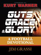 Guts, Grace, and Glory eBook