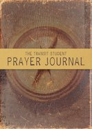 The Transit Student Prayer Journal eBook