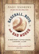 Baseball, Boys, and Bad Words (Out Of This World Series) eBook