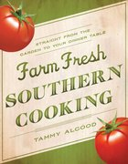 Farm Fresh Southern Cooking eBook