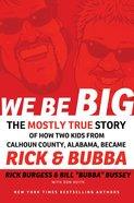 We Be Big eBook